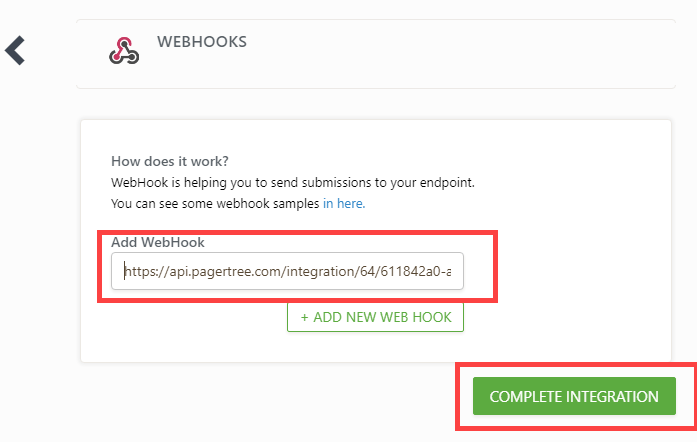 Paste the PagerTree Webhook URL and click Create Integration